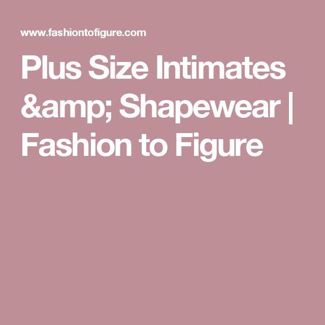 Plus Size Intimates & Shapewear | Fashion to Figure
