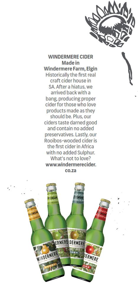 WINDERMERE CIDER - Made in #WindermereFarm, #Elgin.  Holistically the first real craft cider house in SA. After a hiatus, we arrived back with a bang producing proper cider for those who love products mas as they should be. Plus our ciders taste darned good and contain no added preservatives. Lastly our Rooibos-wooded cider is the first cider in Africa with no added Sulphur. What's not to love?