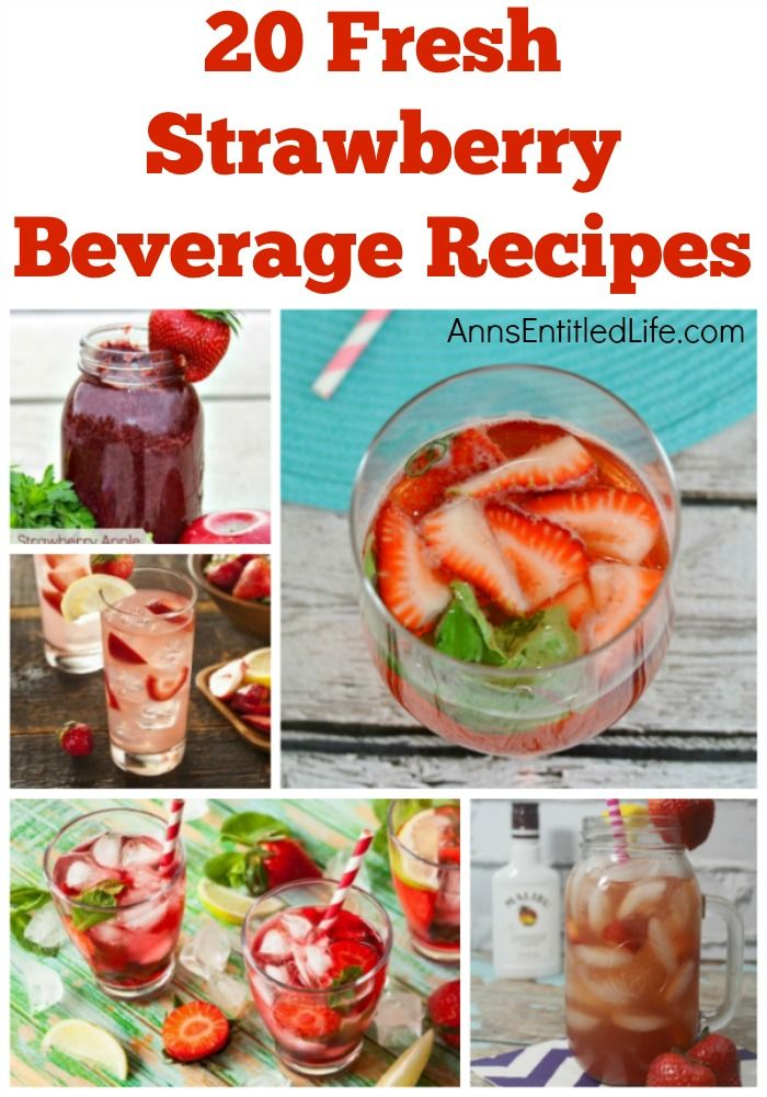 20 Fresh Strawberry Beverages