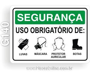 Placa SEGURAN�A: Uso obrigat�rio de luvas, m�scara, protetor auricular e botas