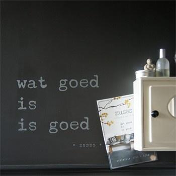 Muursticker ZUSSS `wat goed is is goed` - 2