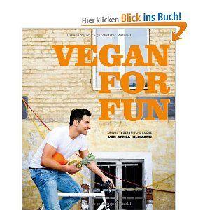 Vegan for Fun  Attila Hildmann