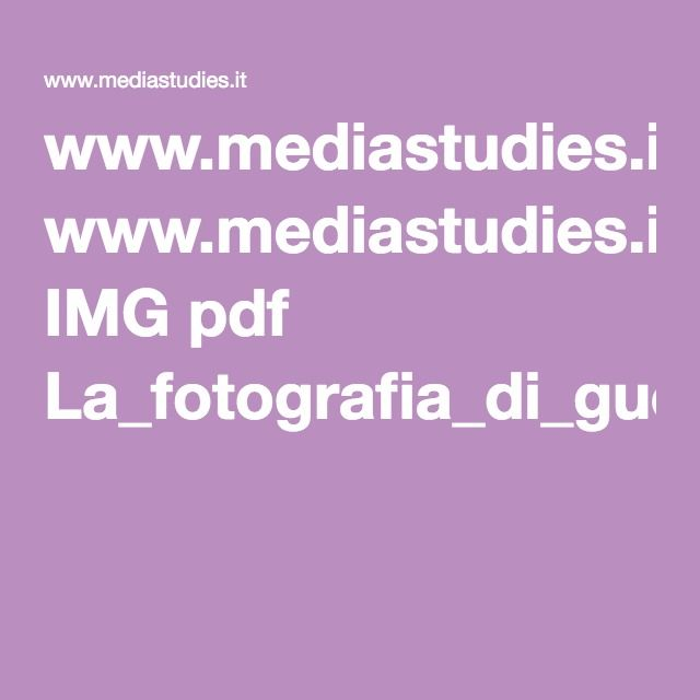 www.mediastudies.it IMG pdf La_fotografia_di_guerra.pdf