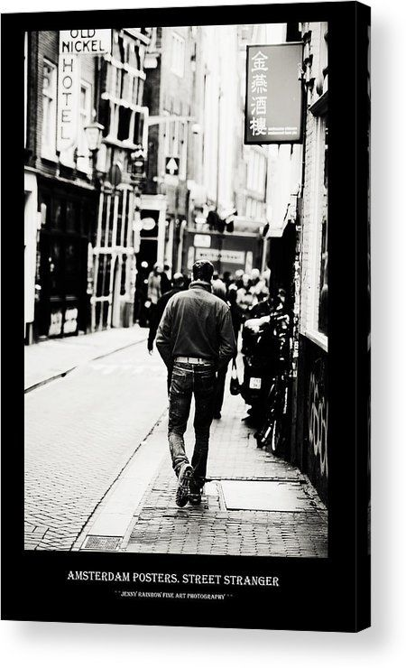 Amsterdam Posters. Street Stranger Acrylic Print by Jenny Rainbow.  All acrylic prints are professionally printed, packaged, and shipped within 3 - 4 business days and delivered ready-to-hang on your wall. Choose from multiple sizes and mounting options.