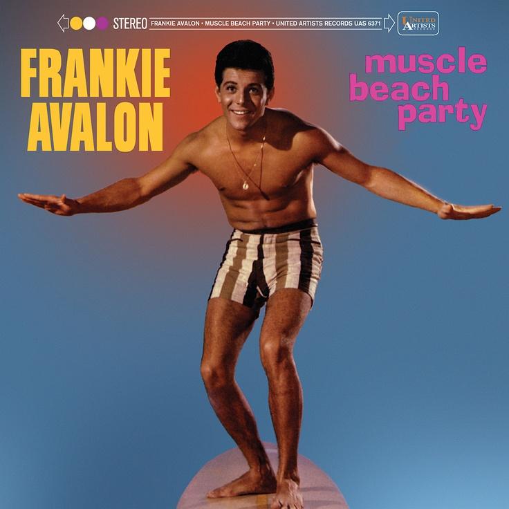 Frankie Avalon | Muscle Beach Party (1964)