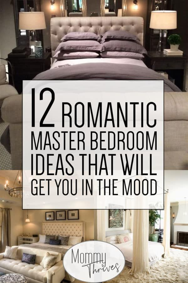 12 Beautiful Romantic Bedroom Ideas Mommy Thrives Romantic Master Bedroom Romantic Bedroom Decor Bedroom Ideas Master On A Budget