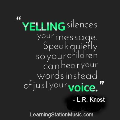 By having a calm conversation, parents are teaching their children self-control.  Expressing anxiety is contagious—and so is calm. Remaining calm sets an example for your children and this skill will have a positive effect on all of their future relationships. Even as an adult, do you like it when someone yells at you? The reality is yelling doesn't make anyone hear you any better. In fact, it's intimidating, threatening and can cause you to tune them out. #quote