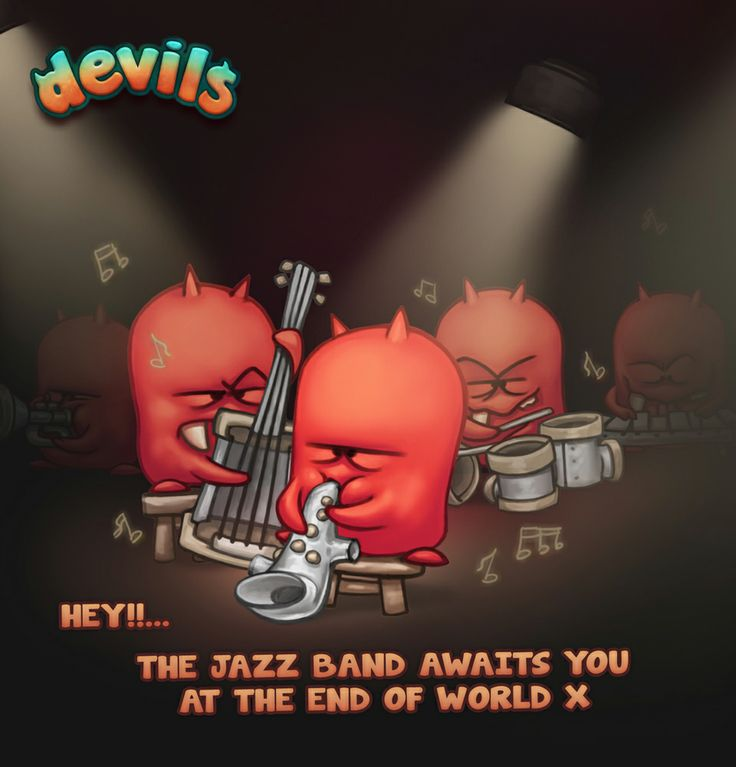 Enjoy with the Devil Jazz and dance in the End of the World!  Click here to download Devils: https://play.google.com/store/apps/details?id=com.Ravegan.Devils&hl=es  #Android #GooglePlay #Game #Videogame #Gaming #Argentina #Ravegan #Devils