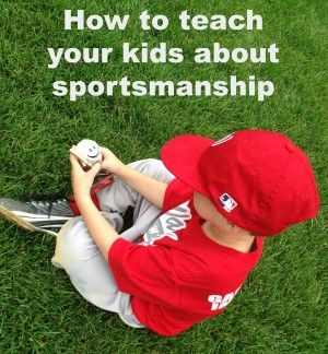 How to teach your kids about sportsmanship