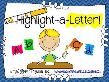 HIGHLIGHT-A-LETTER! {LETTER IDENTIFICATION} - TeachersPayTeachers.com