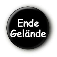 Ende Gelände Button Ansteckbutton