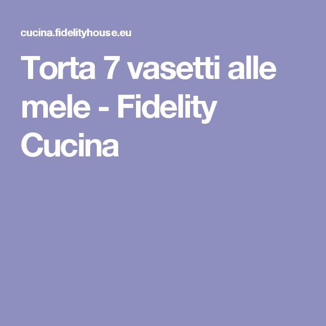 Torta 7 vasetti alle mele - Fidelity Cucina