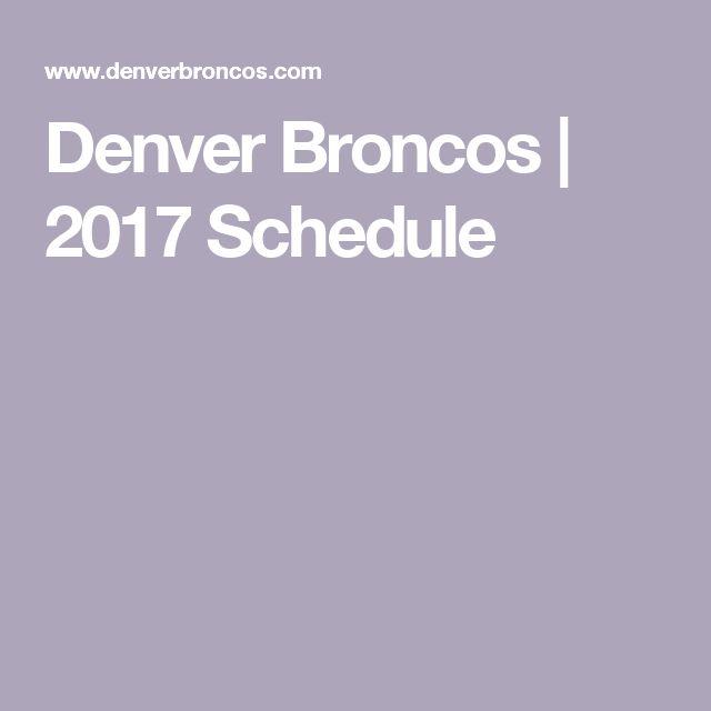 Denver Broncos   2017 Schedule