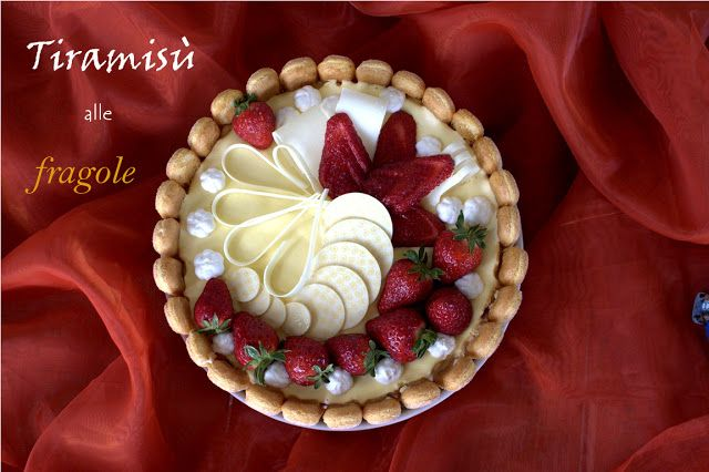 La bottega delle dolci tradizioni: Tiramisu alle fragole e cioccolato bianco