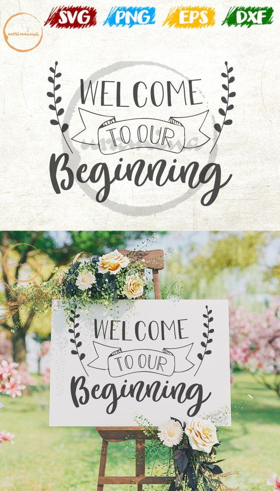 Welcome To Our Beginning Svg Wedding Svg Wedding Ideas Wood Etsy In 2020 Wood Wedding Signs Wedding Quotes Wedding In The Woods