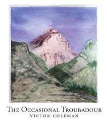 The Ocassional Troubador by Victor Coleman (BookThug 2010).