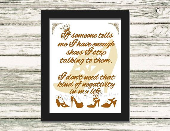 Too Many Shoes Quote Art Funny Quote Word Art by ByMyWordCreations