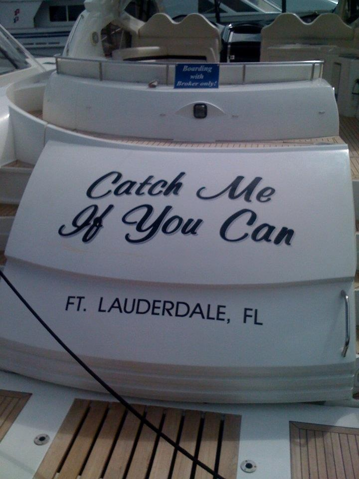 Catch Me If You Can Funny Boat NamesPontoon