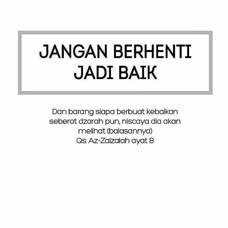 Jangan berhenti jadi baik! . . . Silakan di share dan di tag temannya jika bermanfaat. :)
