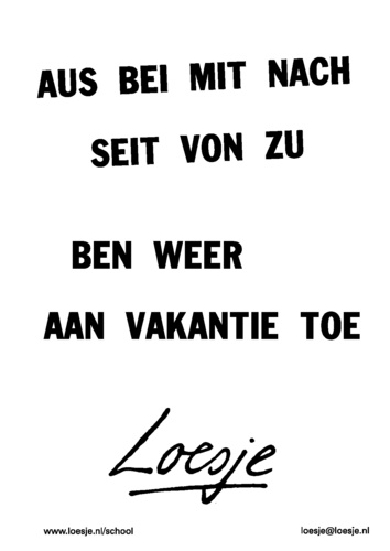 Citaten Vakantie : Images about loesje on pinterest tes this morning