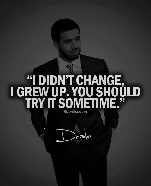 Quote by Drake