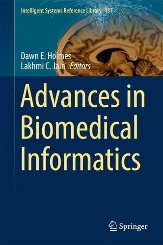 Advances In Biomedical Informatics (Intelligent Systems Reference Library) PDF