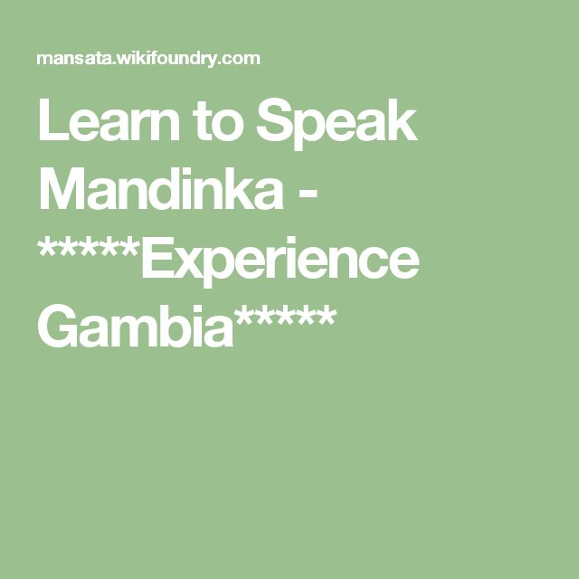 Learn to Speak Mandinka - *****Experience Gambia*****