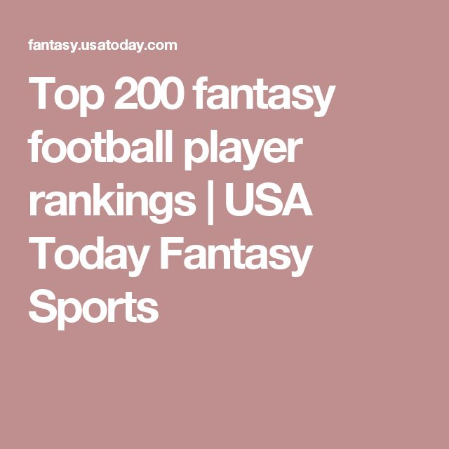 Top 200 fantasy football player rankings | USA Today Fantasy Sports