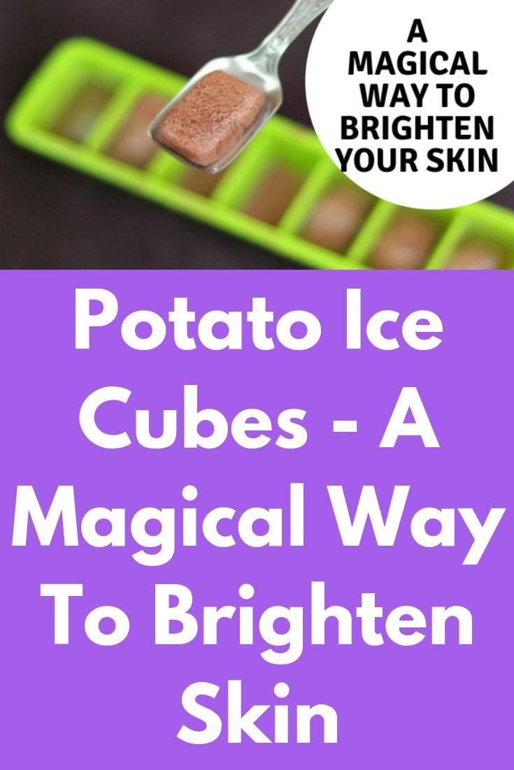 Potato Ice Cubes – A Magical Way To Brighten Skin