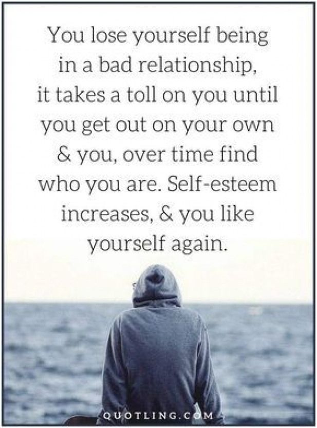Relationship Quotes You Lose Yourself Being In A Bad Relationship Relationship New Relationship Quotes Quotes About Love And Relationships Bad Relationship