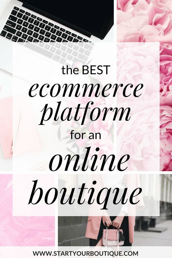 abfbe3efafa3d There are so many ecommerce platforms to choose from when creating your online  boutique. Click through to learn about the absolute BEST ecommerce platform  ...