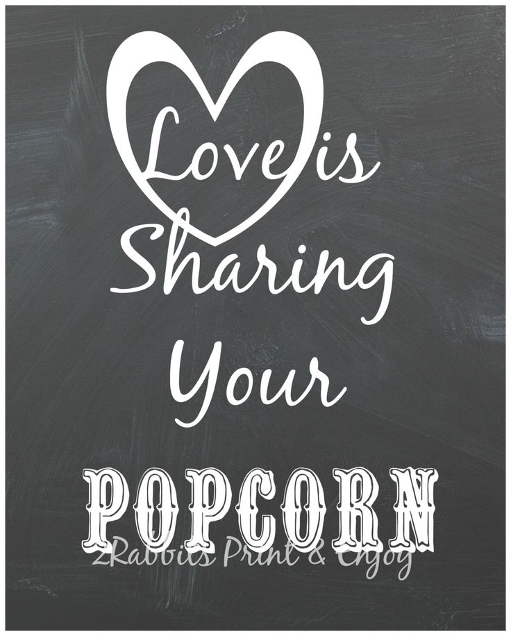 Love is Sharing Your Popcorn Wedding Popcorn Bar Sign - Wedding Treat Sign -Wedding Chalkboard Style - Instant Download Printable by 2RabbitsPrintEnjoy on Etsy https://www.etsy.com/listing/261563424/love-is-sharing-your-popcorn-wedding