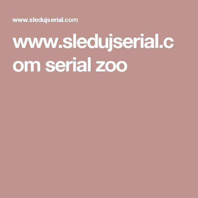 www.sledujserial.com serial zoo