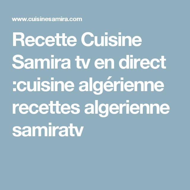 Recette Cuisine Samira tv en direct :cuisine algérienne recettes algerienne samiratv