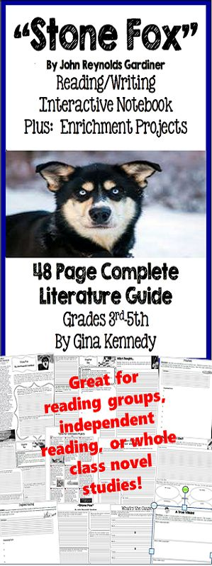 "No-Prep novel study for ""Stone Fox"", a standards based interactive notebook literature guide with follow-up reading response questions for every chapter as well as vocabulary, writing projects, activities and enrichment projects. Teacher friendly engaging lessons to use with this award winning novel by John Reynolds Gardiner in your classroom while encouraging critical reading skills.$"