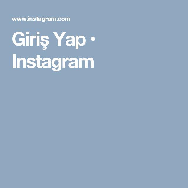 Giriş Yap • Instagram