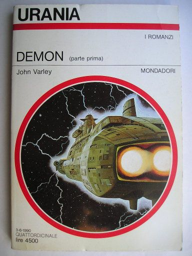 "The novel ""Demon"" by John Varley was published for the first time in 1984. It's the third novel in the trilogy of Gaea and is the sequel to ""Wizard"". Cover art by Vicente Segrelles for an italian edition. Click to read a review of this novel!"
