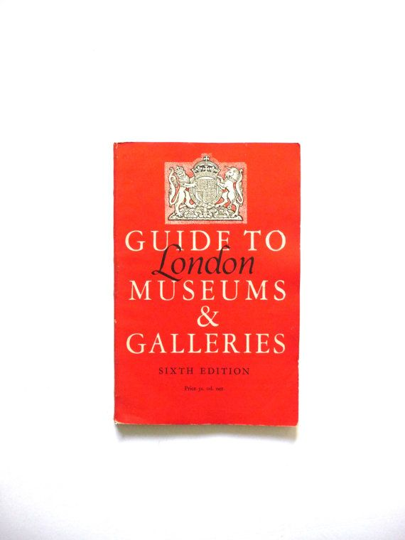 Vintage Book Guide To London Museums & Galleries Sixth Edition