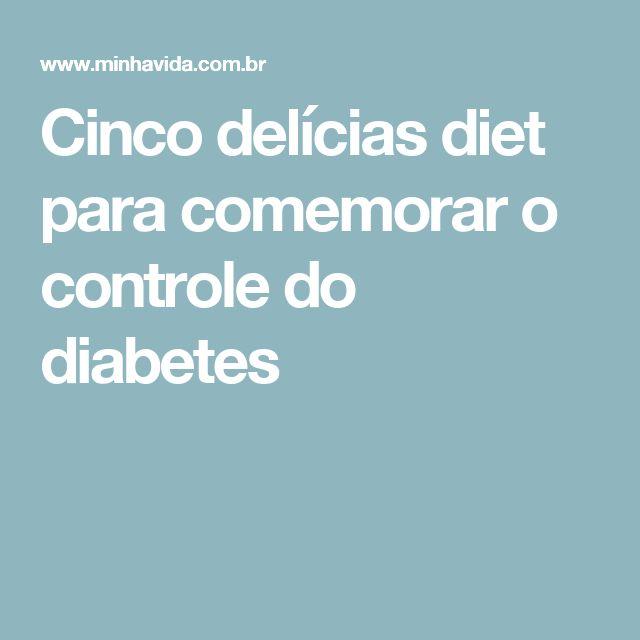 Cinco delícias diet para comemorar o controle do diabetes