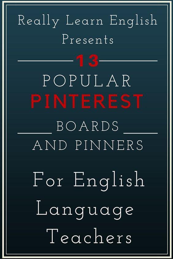 The best Pinterest Boards for English Language Teachers - ESL / ELL / EFL
