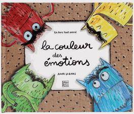 la couleur des émotions  le monstre des couleurs