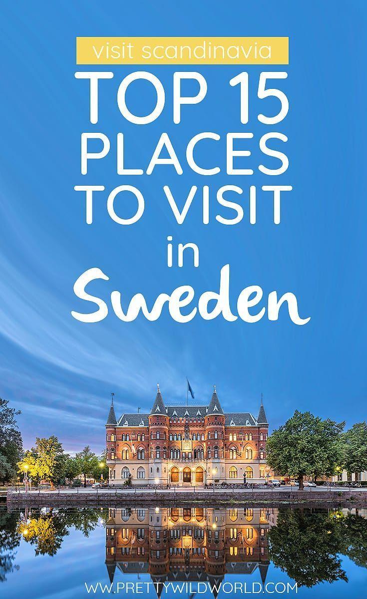 Best Trips 2017 Sweden Travel Sweden Places To Visit Sweden Tourism