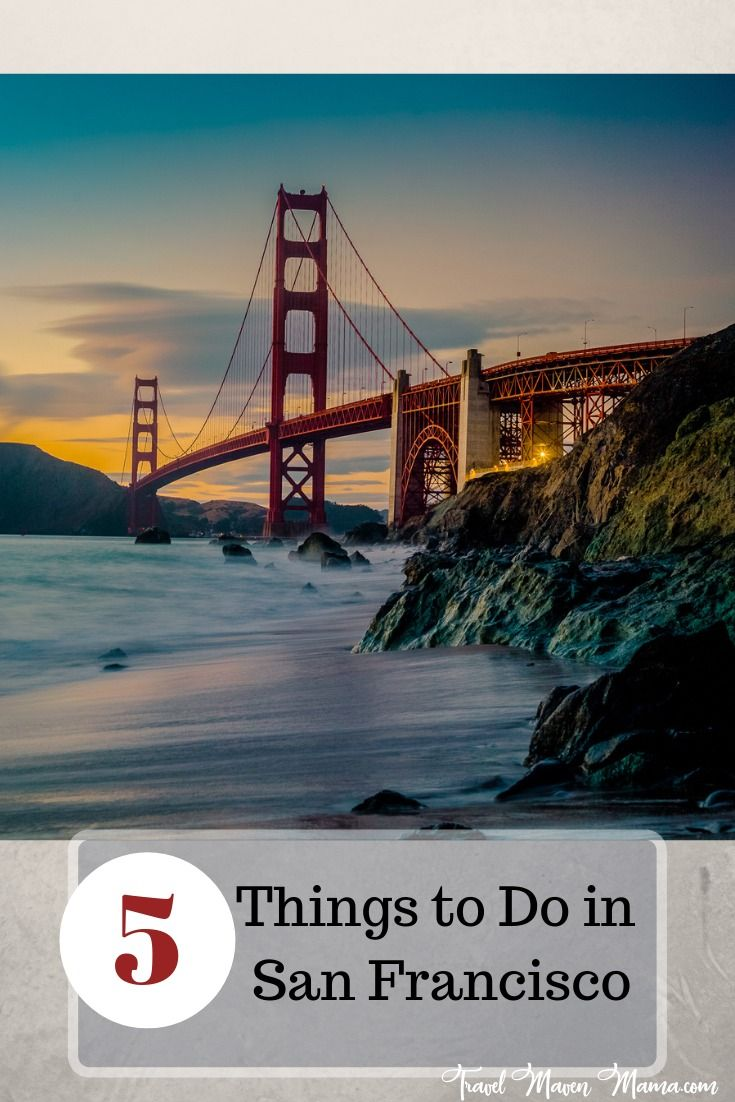 Five Things to Do in San Francisco | Easy Fun Family Vacation