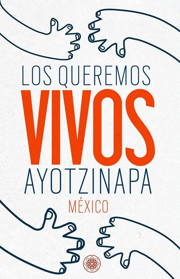 ¡Los queremos vivos! #ayotzinapa