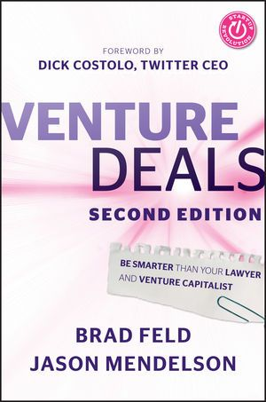 EBOOK. As each new generation of entrepreneurs emerges, there is a renewed interest in how venture capital deals come together.