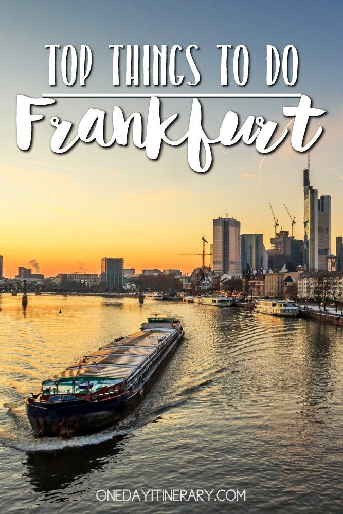 One Day In Frankfurt 2020 Guide Top Things To Do Travel