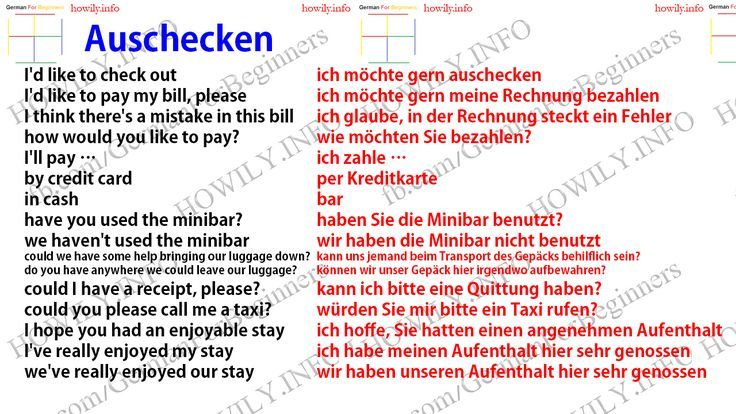 Auschecken. to check out. I'd like to check out ich möchte
