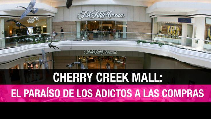 Cherry Creek Mall: el paraíso de los shopaholics en Denver