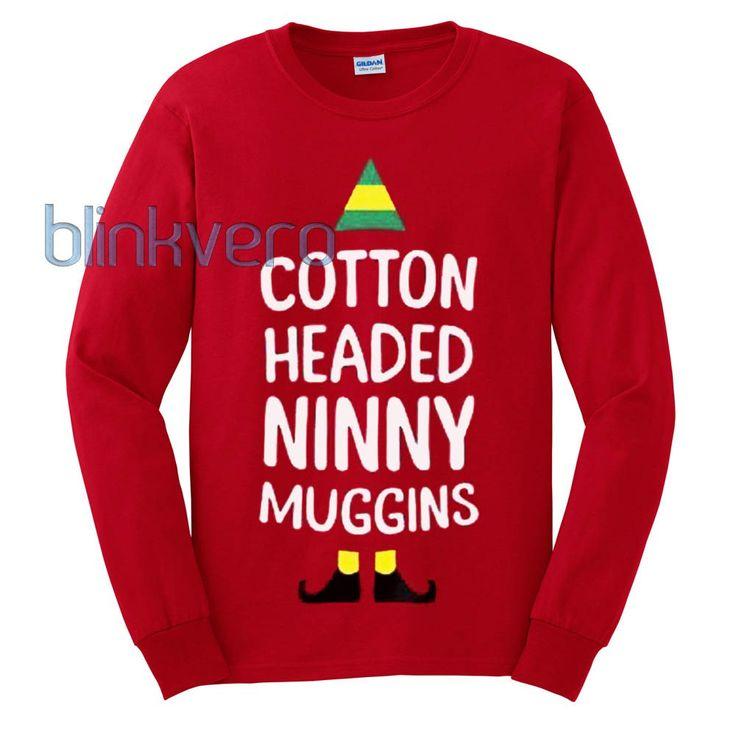 Elf cotton headed ninny muggins ugly christmas sweater t shirt 14