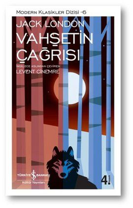 vahsetin cagrisi - jack london - is bankasi kultur yayinlari  http://www.idefix.com/kitap/vahsetin-cagrisi-jack-london/tanim.asp